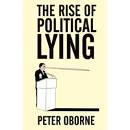 Rise of Political Lying (BOK)