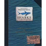 Encyclopedia Prehistorica Sharks and Other Sea Monsters (BOK)