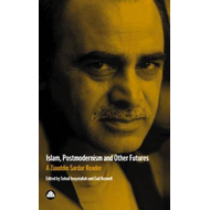 Islam, Postmodernism and Other Futures (BOK)