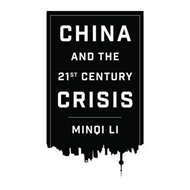 China and the 21st Century Crisis (BOK)