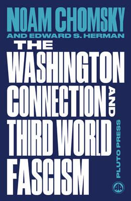 Washington Connection and Third World Fascism (BOK)