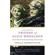 Friends of Alice Wheeldon (BOK)