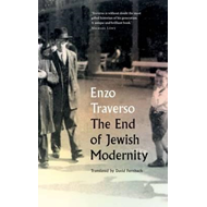 End of Jewish Modernity (BOK)