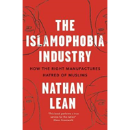 Islamophobia Industry - Second Edition (BOK)