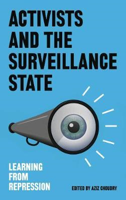Activists and the Surveillance State (BOK)