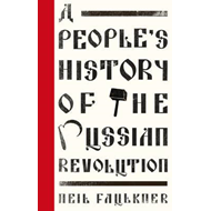 People's History of the Russian Revolution (BOK)