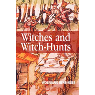 Witches and Witch-Hunts (BOK)