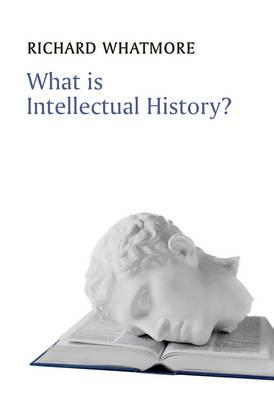 What is Intellectual History? (BOK)