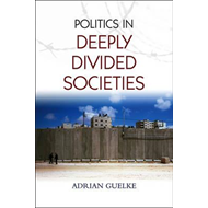Politics in Deeply Divided Societies (BOK)