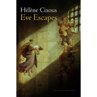 Eve Escapes (BOK)