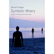 Symbolic Misery Volume 2 - the Catastrophe of the Sensible (BOK)