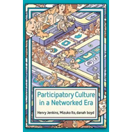Participatory Culture in a Networked Era (BOK)