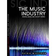 The Music Industry: Music in the Cloud (BOK)