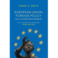 European Union Foreign Policy in a Changing World (BOK)