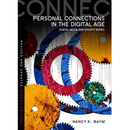 Personal Connections in the Digital Age (BOK)