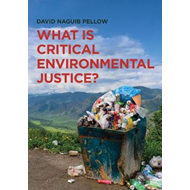 What is Critical Environmental Justice? (BOK)