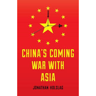 China's Coming War with Asia (BOK)