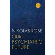 Our Psychiatric Future (BOK)