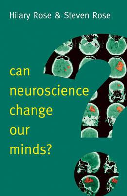 Can Neuroscience Change Our Minds? (BOK)