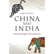 China and India - Asia's Emergent Great Powers (BOK)