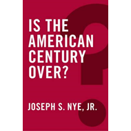 Is the American Century Over? (BOK)