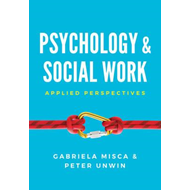 Psychology and Social Work - Applied Perspectives (BOK)