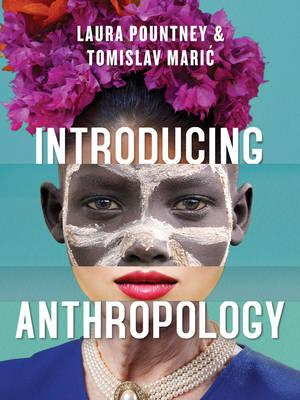 Introducing Anthropology - What Makes Us Human? (BOK)