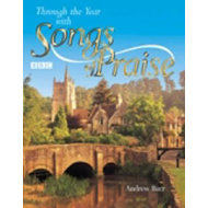 Through the Year with Songs of Praise (BOK)