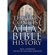Lion Concise Atlas of Bible History (BOK)