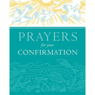 Prayers for Your Confirmation (BOK)