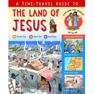 Time-Travel Guide to the Land of Jesus (BOK)