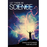 Let There Be Science (BOK)