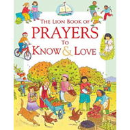 Lion Book of Prayers to Know & Love (BOK)