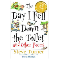 Day I Fell Down the Toilet and Other Poems (BOK)
