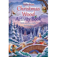 Tales from Christmas Wood Activity Book (BOK)