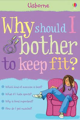 Why Should I Keep Fit? (BOK)