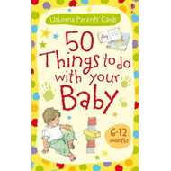 Activity Cards: 50 Things to Do with Your Baby - 6-12 Months (BOK)