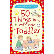 50 Things to Do with Your Toddler (BOK)