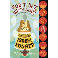For Tibet, with Love (BOK)