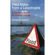 Field Notes from a Catastrophe (BOK)