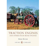 Traction Engines and Other Steam Road Engines (BOK)