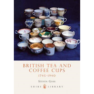 British Tea and Coffee Cups, 1745-1940 (BOK)
