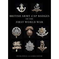 British Army Cap Badges of the First World War (BOK)