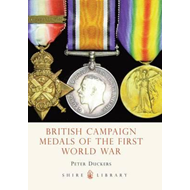 British Campaign Medals of the First World War (BOK)