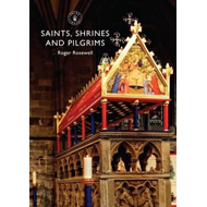 Saints, Shrines and Pilgrims (BOK)