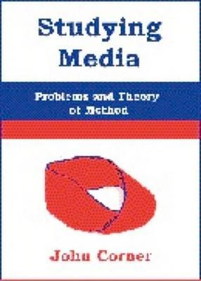 Studying Media: Problems of Theory and Method (BOK)