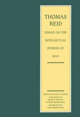 Thomas Reid - Essays on the Intellectual Powers of Man (BOK)