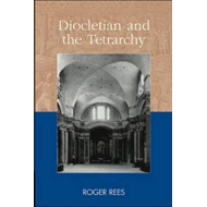 Diocletian and the Tetrarchy (BOK)