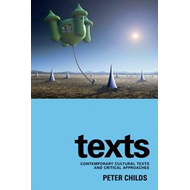 Texts: Contemporary Cultural Texts and Critical Approaches (BOK)