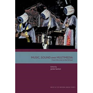 Music, Sound and Multimedia (BOK)